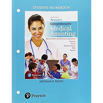 Student Workbook for Pearson's Comprehensive Medical Assisting - Admin