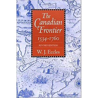 Canadian Frontier - Revised Ed by ECCLES - 9780826307064 Book