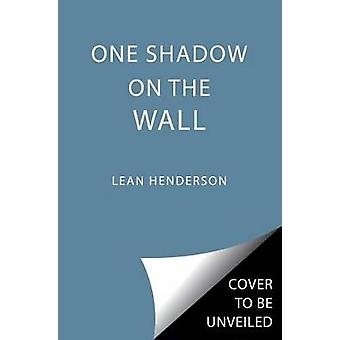 One Shadow on the Wall by Leah Henderson - 9781481462952 Book