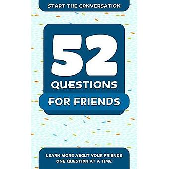 52 Questions for A Better Friendship by Travis Hellstrom - 9781578266