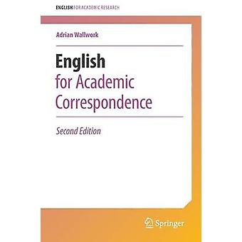 English for Academic Correspondence - 2016 (2nd Revised edition) by Ad