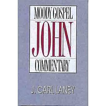 Gospel of John by J.Carl Laney - 9780802456212 Book