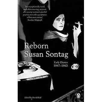 Reborn by Susan Sontag & David Rieff