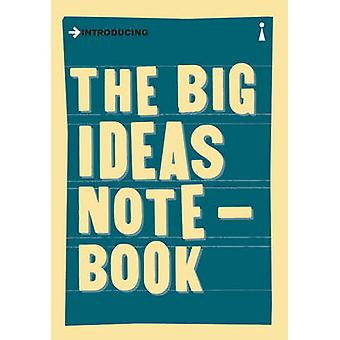 The Big Ideas Notebook by Various IllustratorsAuthors