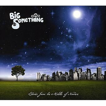 Big Something - Stories From the Middle of Nowhere [CD] USA import