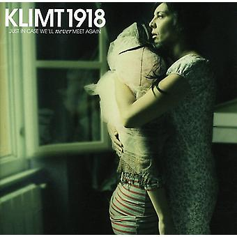 Klimt 1918 - Just in Case We'Ll Never Meet Again [CD] USA import