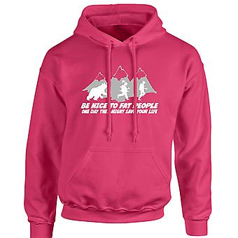 Be Nice To Fat People They Will Save Your Life Unisex Hoodie 10 Colours (S-5XL) by swagwear