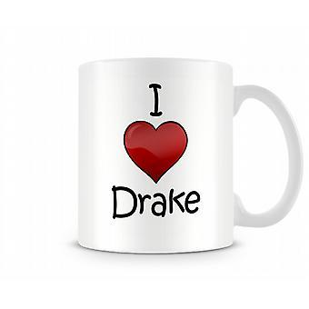 Ich liebe Drake bedruckte Becher