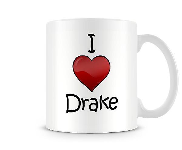 I Love Drake Printed Mug