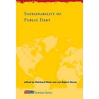 Sustainability of Public Debt by Reinhard Neck - Jan-Egbert Sturm - 9