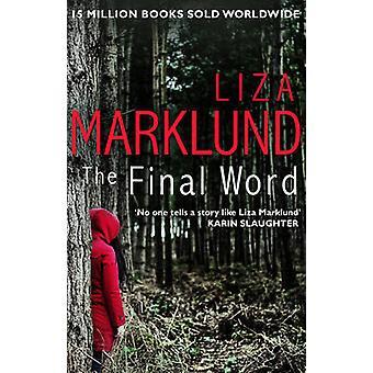 The Final Word by Liza Marklund - 9780552170970 Book