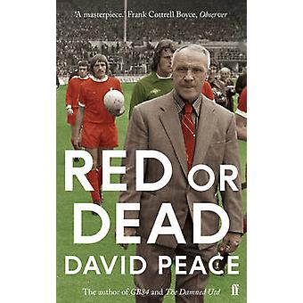 Red or Dead (Main) by David Peace - 9780571280667 Book