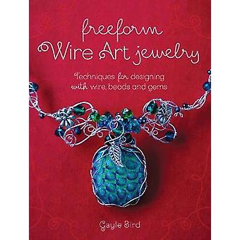 Freeform Wire Art Jewelry - Techniques for Designing with Wire - Beads
