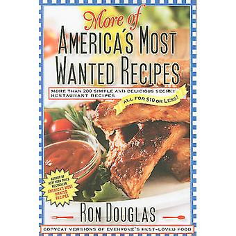 More of America's Most Wanted Recipes - More Than 200 Simple and Delic