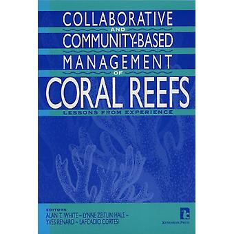 The Collaborative and Community-based Management of Coral Reefs - Less