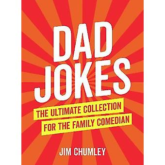 Dad Jokes by Jim Chumley - 9781786852281 Book