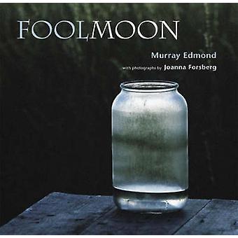 Gek van de maan door Murray Edmond - Joanna Forsberg - 9781869403164 boek