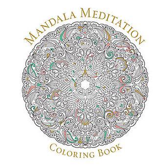 Livre de coloriage mandala Meditation par Sterling Publishers - 97814549161