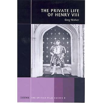 -A vida privada de Henrique VIII - por Greg Walker - livro 9781860649097