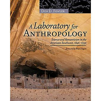 A Laboratory for Anthropology - Science and Romanticism in the America