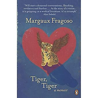 Tigre, tigre: Um livro de memórias