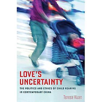 Love's onzekerheid: de politiek en ethiek mbt Child Rearing in hedendaags China