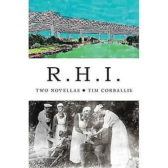 R.H.I.: Two Novellas