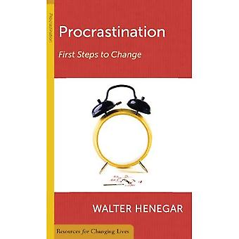 Procrastination: First Steps to Change (Resources for Changing Lives)