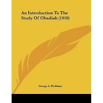 An Introduction to the Study of Obadiah (1910)
