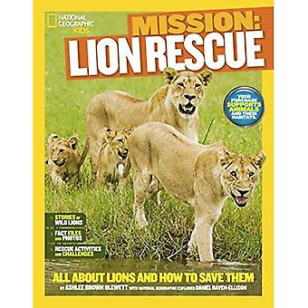 NGK Mission : Secourir les animaux : Lions (National Geographic Kids)
