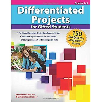 Differentiated Projects for Gifted Students, Grades 3-5