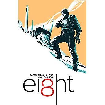 EI8HT Volume 1: Outcast