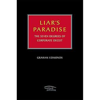 Liar's Paradise: sju grader av Corporate svek