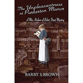 The Unpleasantness at Parkerton Manor (Mrs. Hudson of Baker Street Book 1) (Mrs Hudson of Baker Street)