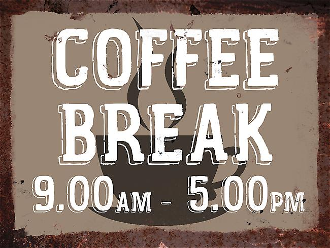 Vintage Metal Wall Sign - Coffee Break