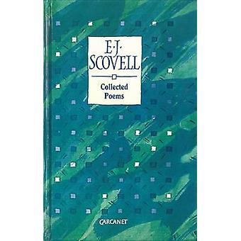 Collected poems E.J. Scovell by Scovell & Edith Joy