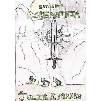 Strijd om Lorenathia door Marks & Julia S.