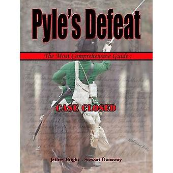 Pyles Defeat  The Most Comprehensive Guide by Dunaway & Stewart