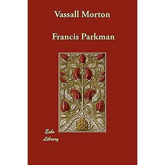 Vassall Morton by Parkman & Francis