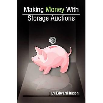 Making Money with Storage Auctions by Busoni & Edward