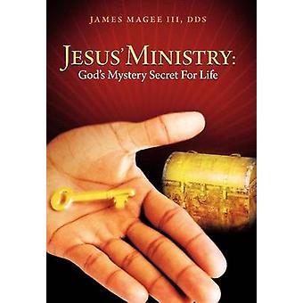 Ministério de Jesus deuses mistério segredo para a vida por Magee & James & III
