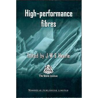 HighPerformance Fibres by Hearle & J. W.