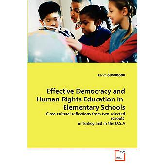 Effective Democracy and Human Rights Education in  Elementary Schools by GUNDOGDU & Kerim