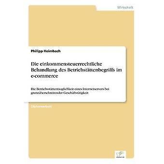 Die einkommensteuerrechtliche Behandlung des Betriebstttenbegriffs im ecommerce por Philipp y Heimbach