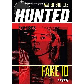 Fake Id by Walter Sorrells - 9780142407622 Book