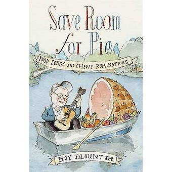 Save Room for Pie - Food Songs and Chewy Ruminations by Roy Blount - 9