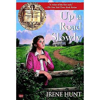 Up a Road Slowly by Irene Hunt - 9780425188170 Book