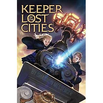 Keeper of the Lost Cities by Shannon Messenger - 9781442445932 Book
