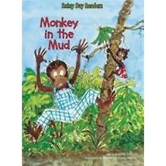 Monkey in the Mud by Andree Poulin - Elisabeth Eudes-Pascal - 9781607