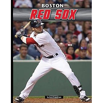 Boston Red Sox by Lew Freedman - 9781624034633 Book